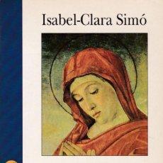 Libros de segunda mano: ISABEL-CLARA SIMÓ - ALCOI-NOVA YORK - EDICIONS 62 / 1996. Lote 169688756