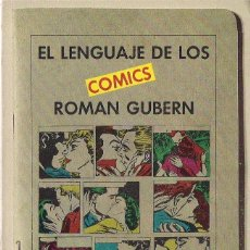 Libros de segunda mano: ROMAN GUBERN : EL LENGUAJE DE LOS COMICS. (PRÓLOGO DE LUIS GASCA. EDS. PENÍNSULA, BOLSILLO, 1979). Lote 169691400