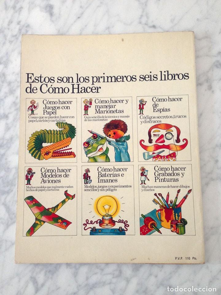 Libros de segunda mano: CÓMO HACER Y MANEJAR MARIONETAS - PLESA - 1975 - 1ª EDICIÓN - Foto 2 - 169704212