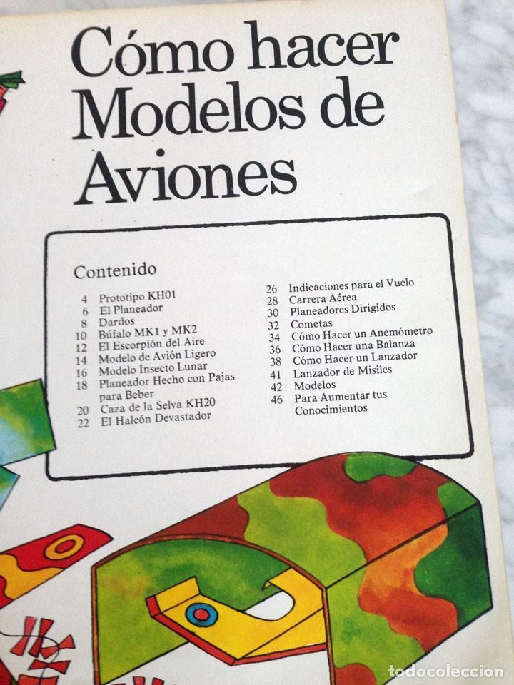 Libros de segunda mano: CÓMO HACER MODELOS DE AVIONES - PLESA - 1975 - 1ª EDICIÓN - Foto 3 - 169704360