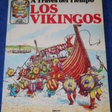 Libros de segunda mano: LOS VIKINGOS - A TRAVÉS DEL TIEMPO - PLESA - EDICIONES SM ¡IMPECABLE!. Lote 169708244