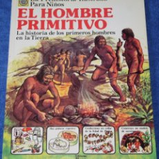 Libros de segunda mano: EL HOMBRE PRIMITIVO - LA PREHISTORIA ILUSTRADA PARA NIÑOS - PLESA - EDICIONES SM ¡IMPECABLE!. Lote 169708272