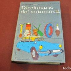 Libros de segunda mano: DICCIONARIO DEL AUTOMÓVIL . ENCICLOPEDIA CEAC DEL MOTOR Y AUTOMÓVIL - TM1. Lote 169718408