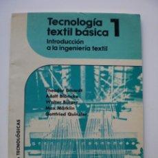 Libros de segunda mano: TECNOLOGIA TEXTIL BASICA 1. INTRODUCCIÓN A LA INGENIERÍA TEXTIL. Lote 169722840