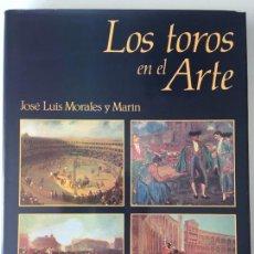 Libros de segunda mano: LOS TOROS EN EL ARTE - JOSÉ LUIS MORALES Y MARTÍN - ESPASA CALPE. Lote 169727716