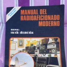 Libros de segunda mano: MANUAL DEL RADIO AFICIONADO MODERNO. Lote 169738966