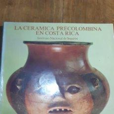 Libros de segunda mano: LA CERÁMICA PRECOLOMBINA EN COSTA RICA. SAN JOSÉ. 1982. MICHAEL J. SNARSKIS. Lote 169774772