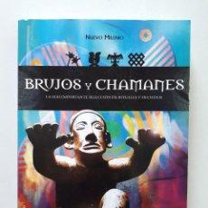 Libri di seconda mano: BRUJOS Y CHAMANES: SELECCIÓN DE RITUALES Y HECHIZOS / ROBERTO BUSTO / LIBSA 2008. Lote 169811604