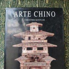 Libros de segunda mano: CHRISTINE KONTLER, ARTE CHINO (MADRID: LIBSA, 2002).. Lote 103860639