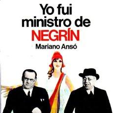 Libros de segunda mano: YO FUI MINISTRO DE NEGRIN. MARIANO ANSO. EDITORIAL PLANETA. 1976.. Lote 169875720
