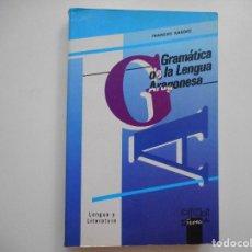 Libros de segunda mano: FRANCHO NAGORE GRAMÁTICA DE LA LENGUA ARAGONESA Y94894. Lote 169877100
