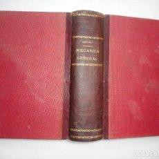 Libros de segunda mano: NICOMEDES ALCAYDE Y CARVAJAL MECÁNICA GENERAL Y94902 . Lote 169878368