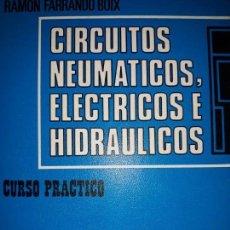 Libros de segunda mano: MANUAL TÉCNICO CIRCUITOS NEUMÁTICOS ELÉCTRICOS HIDRÁULICOS CURSO PRÁCTICO CONTROL AUTOMÁTICO SÍMBOLO. Lote 169879196