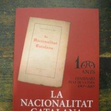 Libros de segunda mano: LA NACIONALITAT CATALANA; ENRIC PRAT DE LA RIBA; AJUNTAMENT DE CASTELLTERÇOL, 2017; 9788469748282. Lote 169881548