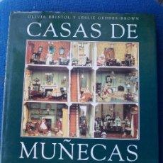 Libros de segunda mano: CASA DE MUÑECAS OLIVIA BRISTOL Y LESLIE GEDDES CLUBINTERNACIONAL DEL LIBRO. Lote 169883820