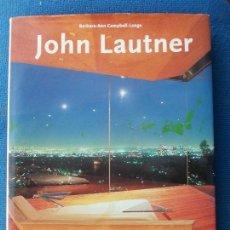 Libros de segunda mano: JOHN LAUTNER BARBARA-ANN CAMPBELL-LANGE. Lote 169885344