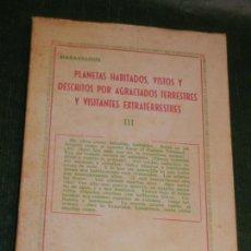 Libros de segunda mano: PLANETAS HABITADOS, VISTOS Y DESCRITOS POR AGRACIADOS TERRESTRES Y VISITANTES... JEREMIAS LOPEZ 1971. Lote 169902140