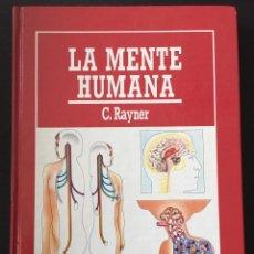Libros de segunda mano: LA MENTE HUMANA, C. RAYNER. Lote 169922744