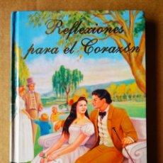 Libros de segunda mano: REFLEXIONES PARA EL CORAZÓN, POR NEFER BARÓN (CENTRO DE ESTUDIOS DEL AUTOCONOCIMIENTO, 2004).. Lote 169965825