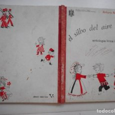 Libros de segunda mano: ARTURO MEDINA EL SILBO DEL AIRE Y94923. Lote 169969112