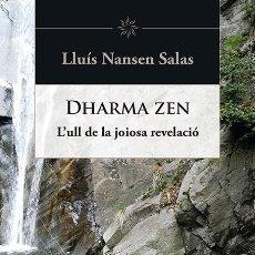 Libros de segunda mano: DHARMA ZEN (CATALÁN). Lote 169989641