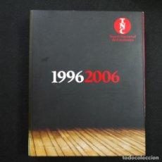 Libros de segunda mano: TEATRE NACIONAL DE CATALUNYA 1996-2006 - EN CATALAN. Lote 169996212
