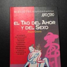 Libros de segunda mano: EL TAO DEL AMOR Y DEL SEXO, JOLAN CHANG. Lote 170014276
