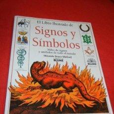 Libros de segunda mano: EL LIBRO ILUSTRADO DE SIGNOS Y SIMBOLOS , DE MIRANDA BRUCE-MITFORD 2001. Lote 170057654