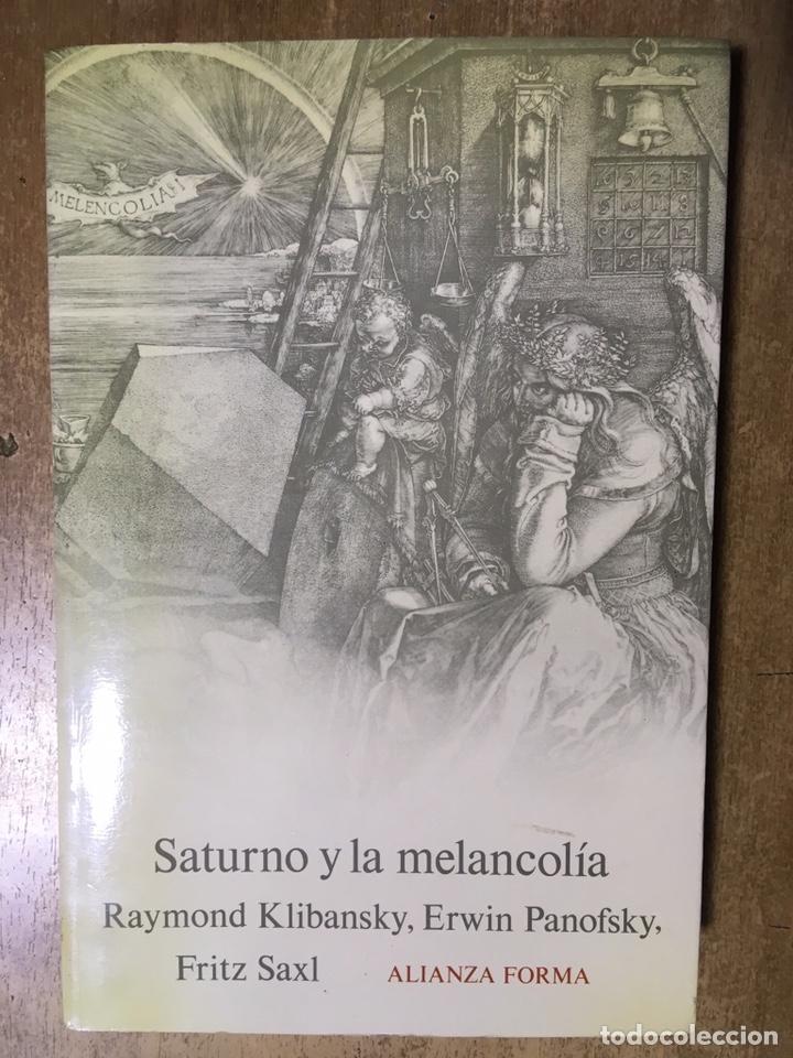 SATURNO Y LA MELANCOLÍA - ALIANZA FORMA - KLIBANSKY - PANOFSKY - SAXL (Libros de Segunda Mano - Bellas artes, ocio y coleccionismo - Otros)