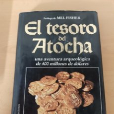 Libros de segunda mano: EL TESORO DEL ATOCHA. MEL FISHER. Lote 170095946