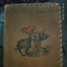 Libros de segunda mano: TAUROMAQUIA, PEPE-ILLO, AFRODISIO AGUADO 1950, DIMENSIONES 12*9. Lote 170122032