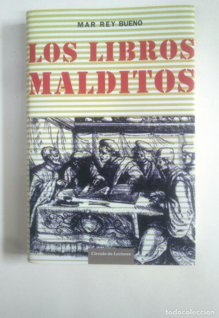 LOS LIBROS MALDITOS. - MAR REY BUENO. - CÍRCULO DE LECTORES. IKER JIMENEZ. TDK375 (Libros de Segunda Mano - Parapsicología y Esoterismo - Otros)