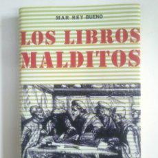 Libros de segunda mano: LOS LIBROS MALDITOS. - MAR REY BUENO. - CÍRCULO DE LECTORES. IKER JIMENEZ. TDK375. Lote 170149252