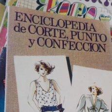 Libros de segunda mano: ENCICLOPEDIA DE CORTE, PUNTO Y CONFECCIÓN. FRANÇOIS DU PALAU.. Lote 170158488