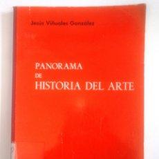 Libros de segunda mano: PANORAMA DE HISTORIA DEL ARTE. VIÑUALES GONZÁLEZ, JESÚS. TDK390. Lote 170159244