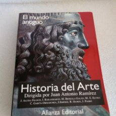 Libros de segunda mano: HISTORIA DEL ARTE 1. EL MUNDO ANTIGUO. JUAN ANTONIO RAMÍREZ. ALIANZA EDITORIAL. Lote 170161321