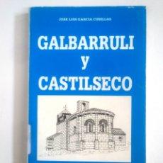 Libros de segunda mano: GALBARRULI Y CASTILSECO. - LA RIOJA. - JOSE LUIS GARCÍA CUBILLAS. TDK390. Lote 170161512