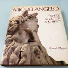 Libros de segunda mano: MICHELANGELO. HIBBARD. CARTONÉ. PERFECTO ESTADO. CON CUBIERTAS.. Lote 170166512