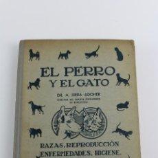 Libros de segunda mano: L-1555. EL PERRO Y EL GATO, DR. RIERA ADOHER. 1944.. Lote 170169540