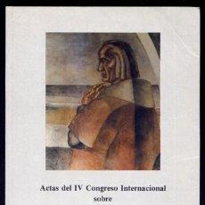 """Libros de segunda mano: ACTAS DEL IV CONGRESO INT. SOBRE """"LOS FRANCISCANOS EN EL NUEVO MUNDO"""". S. XVIII. CHOLULA, 1991. 1993. Lote 170170480"""