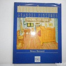 Libros de segunda mano: BRUCE BERNARD VINCENT VAN GOGH POR SI MISMO. ARTE Y CULTURA .GRANDES PINTORES Y95008 . Lote 170177552