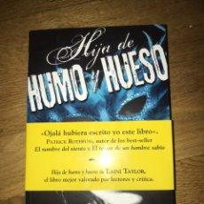 Libros de segunda mano: HIJA DE HUMO Y HUESO LAINI TAYLOR. Lote 170185646