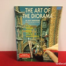 Libros de segunda mano: LIBRO EL ARTE DEL DIORAMA. Lote 217762188