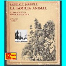 Libros de segunda mano: LA FAMILIA ANIMAL - RANDALL JARRELL - ILUSTRACIONES DE MAURICE SENDAK - ALFAGUARA - 1979 - RARO. Lote 170231756