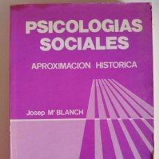 Libros de segunda mano: PSICOLOGIAS SOCIALES. Lote 170240244