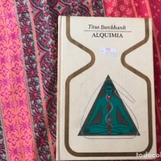 Libros de segunda mano: ALQUIMIA. TITUS BURCKHARDT. Lote 170250712