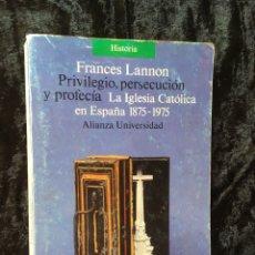 Libros de segunda mano: LANNON - PRIVILEGIO - PERSECUCION Y PROFECIA. Lote 170251889