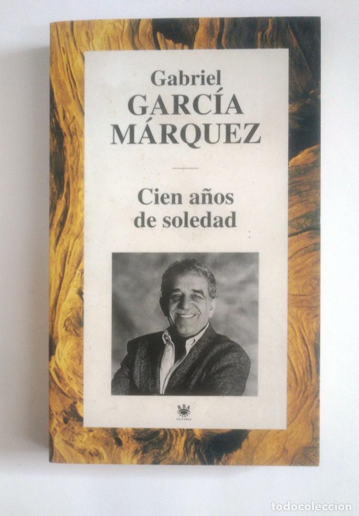CIEN AÑOS DE SOLEDAD. GABRIEL GARCIA MARQUEZ. TDK389 (Libros de Segunda Mano (posteriores a 1936) - Literatura - Otros)