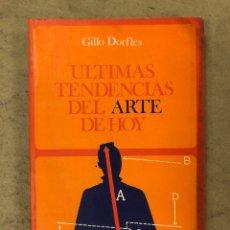 Libros de segunda mano: ÚLTIMAS TENDENCIAS DEL ARTE DE HOY. GILLO DORFLES. EDITORIAL LABOR 1976. 279 PÁGINAS. ILUSTRADO.. Lote 170306337