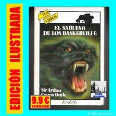 Libros de segunda mano: EL SABUESO DE LOS BASKERVILLE SIR ARTHUR CONAN DOYLE - ANAYA TUS LIBROS - EDICIÓN ILUSTRADA - 9.90 €. Lote 170076280